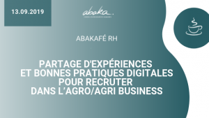 Partages d'expériences et bonnes pratiques digitales pour recruter dans l'agro/agri business
